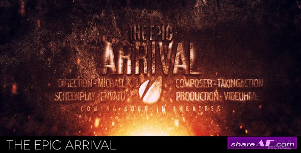 The Epic Arrival - After Effects Project (Videohive)