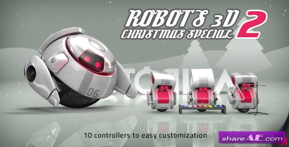 Robots 3D Christmas Special II - After Effects Project (Videohive)