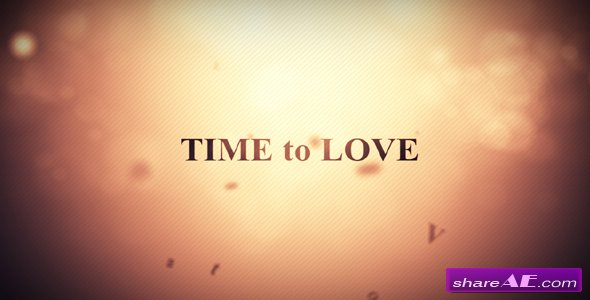 Time to love - After Effects Project (VideoHive)