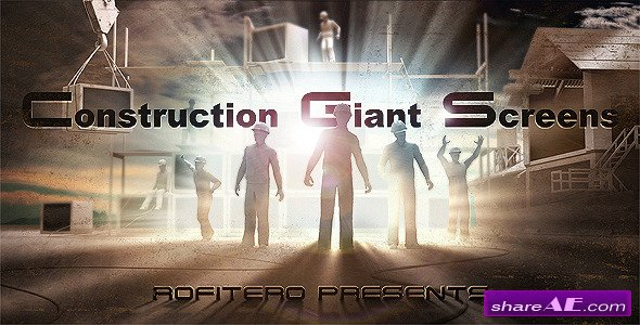 Construction Giant Screens - After Effects Project (Videohive)
