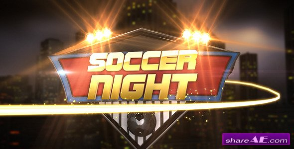 Soccer Night Opener -  After Effects Project (VideoHive)