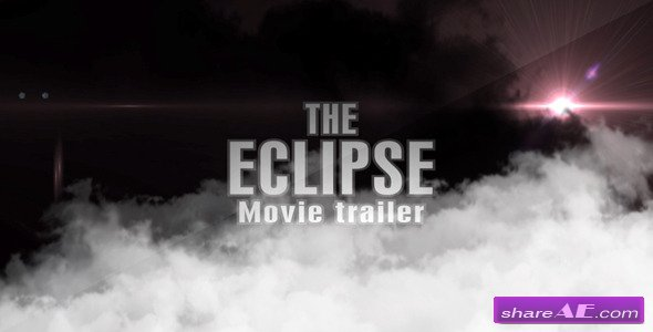 The Eclipse - Movie Trailer - After Effects Project (Videohive)