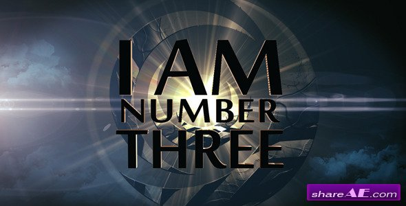 I Am Number Three - Cinematic Opener - After Effects Project (Videohive)