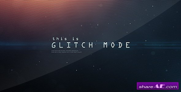 Glitch Mode - Text Sequence and Logo Intro - After Effects Project (Videohive)