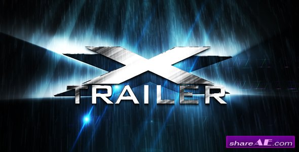 X Trailer - After Effect Project ( Videohive)