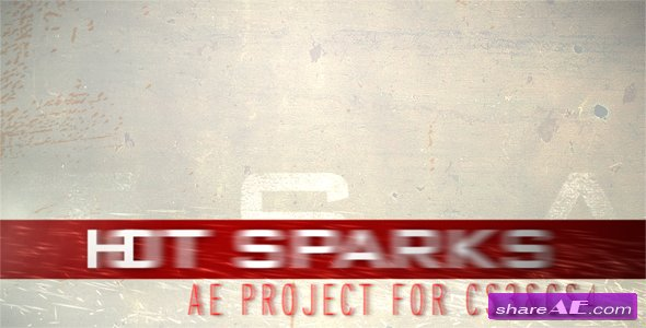 HOT SPARKS - After Effects Project (Videohive)