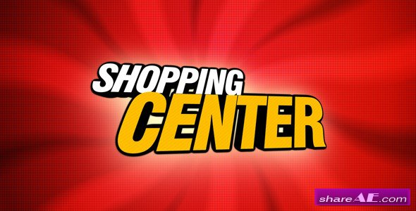 Shopping Center 2 - After Effects Project (Videohive)