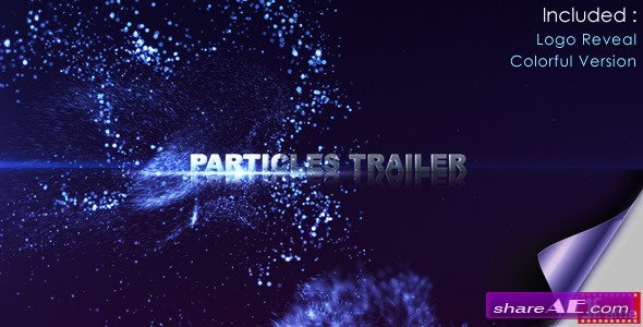 Particles Trailer - After Effects Project (Videohive)