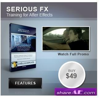 Video Copilot - Serious FX & Compositing