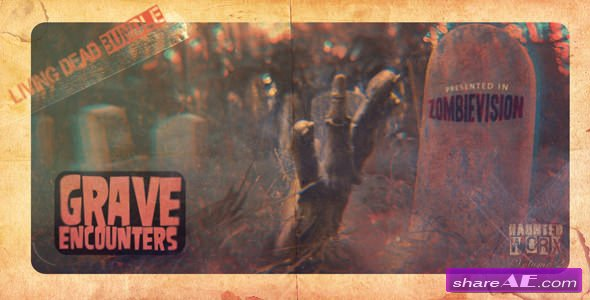 GRAVE ENCOUNTERS: The Living Dead Bundle - After Effects Project (Videohive)