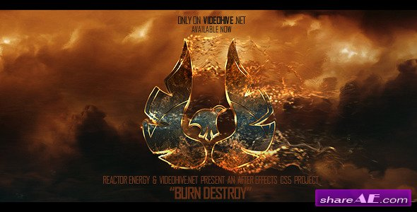 Burn Destroy - After Effects Project (Videohive)