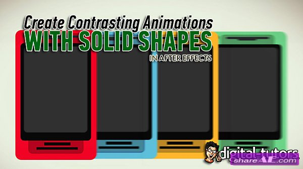 Creating Contrasting Animations with Solid Shapes in After Effects (Digital Tutors)