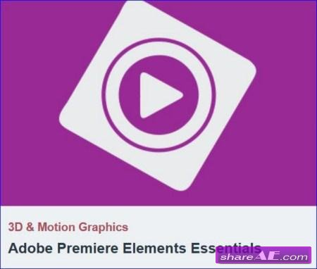 Tutsplus - Adobe Premiere Elements Essentials
