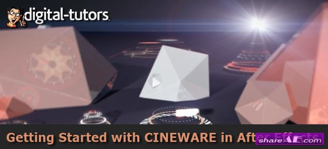 Getting Started with CINEWARE in After Effects (Digital Tutors)
