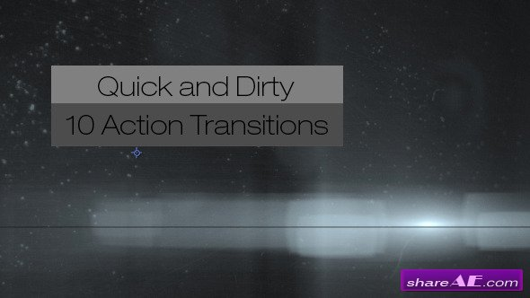 Quick and Dirty-10 Action Transitions - Motion Graphic (Videohive)