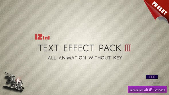 Text FX Pack III - After Effects Presets (Videohive)