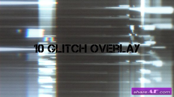 Glitch Overlay 2 - Motion Graphics (Videohive)