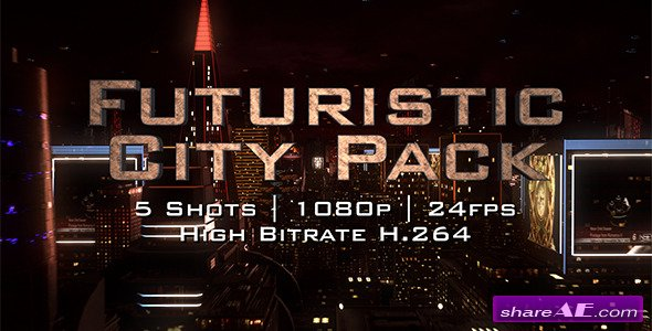 Futuristic City Pack - Stock Footage (Videohive)