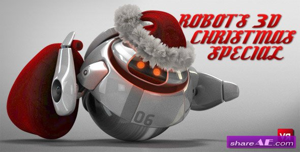 Robots 3D christmas special - After Effects Project (Videohive)