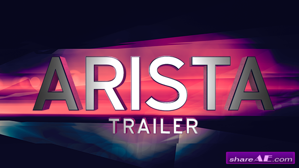 Arista Trailer - After Effects Project (Videohive)