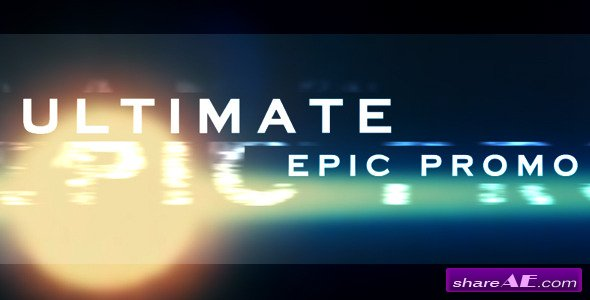 Ultimate Epic Promo - After Effects Project (Videohive)