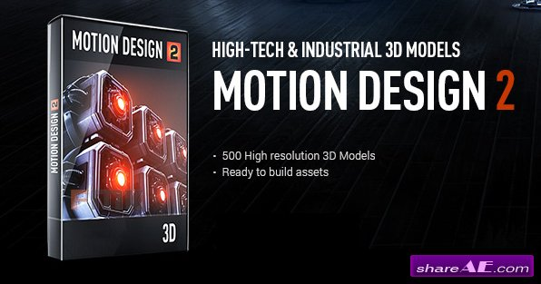Video Copilot - Motion Design V2 - Hight-Tech & Industrial 3D Models