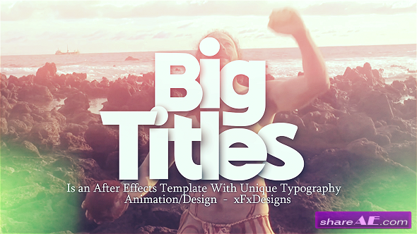 Big Titles Slideshow Typography After Effects Project Videohive - Ae slideshow template free