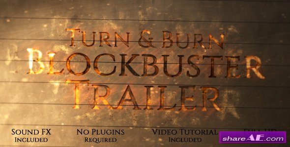 Videohive Turn and Burn Blockbuster Trailer - After Effects Project