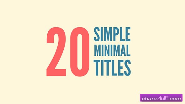 Videohive 20 Simple Minimal Titles - After Effects Project