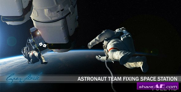 Videohive Astronaut Team Fixing Space Station - Motion Graphic
