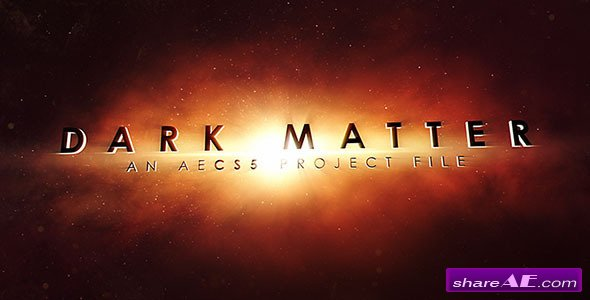 Videohive Dark Matter - After Effects Project