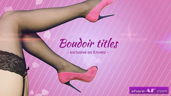 Videohive Boudoir Titles - After Effects Project
