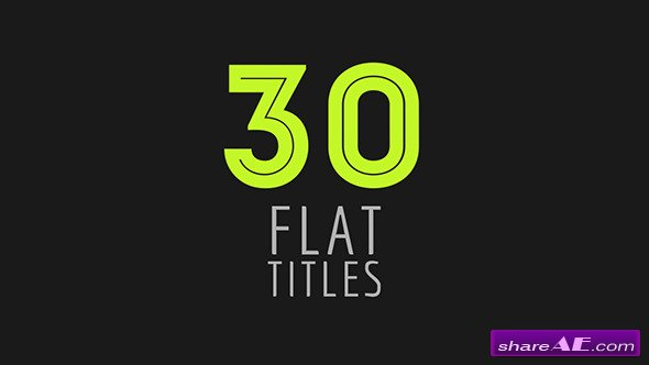 Videohive 30 Flat Titles - After Effects Project
