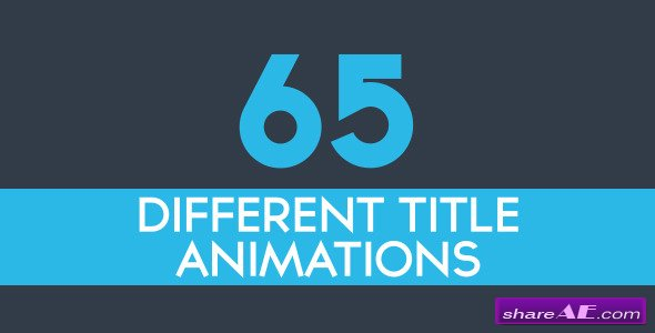 Videohive 65 Minimal Title Animations - After Effects Project
