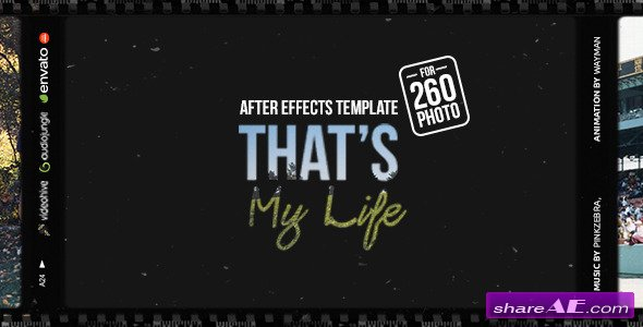 Videohive That's My Life - After Effects Project
