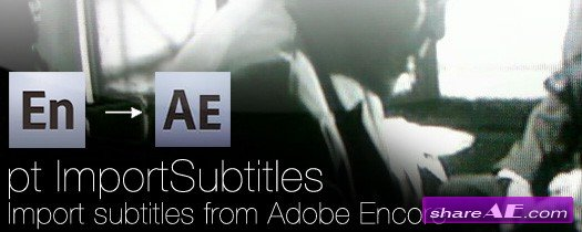 pt_ImportSubtitles V1.41 (Aescripts)