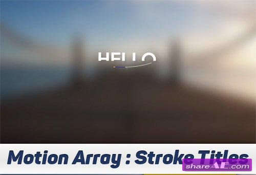 Stroke Titles - After Effects Projects (Motion Array)