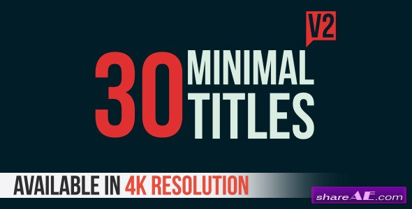 Videohive 30 Minimal Titles V2 - After Effects Project