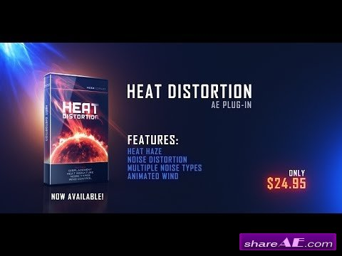 Heat Distortion V1.0.30 (WIN/MAC) - Video Copilot
