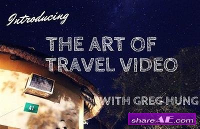 The Art of Filming a Travel Video (Udemy)