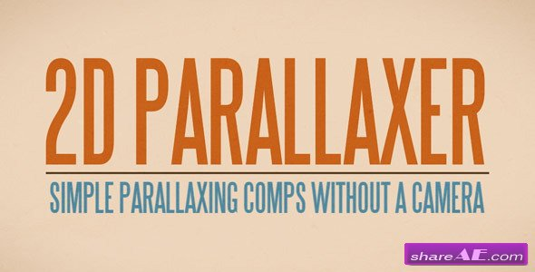 Videohive 2D Parallaxer - After Effects Scripts