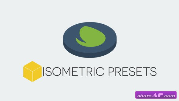 Videohive Isometric Presets - After Effects Presets