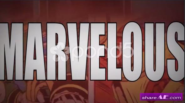 Marvelous - A Marvel Superhero & Comic Themed Intro Opener - After Effects Templates (Pond5)