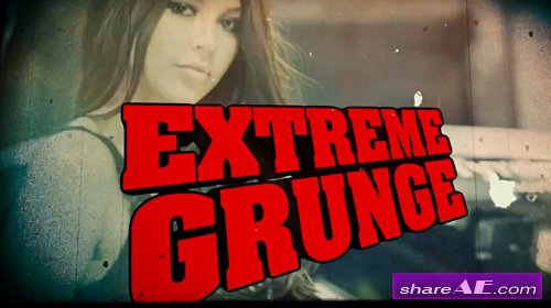 Extreme Grunge - After Effects Template (BlueFX)