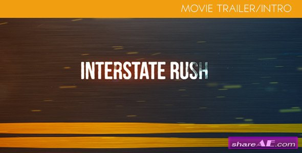 Interstate Rush - Movie Trailer/Intro - Videohive