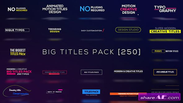 Big Titles Pack [250] - Videohive