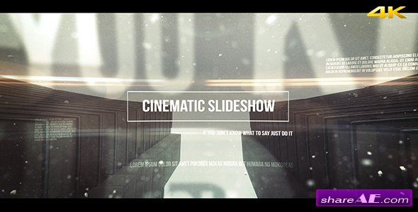 Videohive Cinematic Slideshow - After Effects Templates