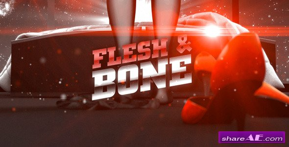 Videohive Flesh & Bone - Sexy Broadcast Kit - After Effects Templates