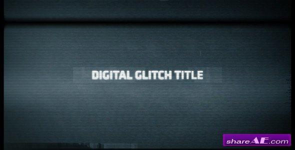 Videohive Digital Glitch Title - After Effects Templates