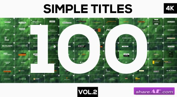Videohive 100 Simple Titles and Lowerthirds Vol.2 - After Effects Templates